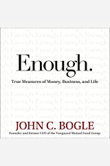 Enough: True Measures of Money, Business, and Life Audible Audiobook