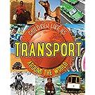Transport Around the World (Children Like Us)