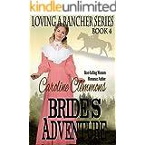 Bride's Adventure (Loving A Rancher Book 4)