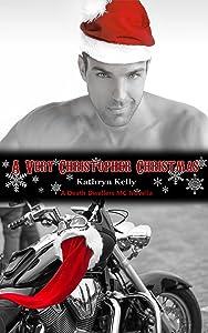 A Very Christopher Christmas (A Death Dwellers MC Novella)