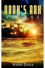 Noah's Ark: Voyage (Noah's Ark Series Book 4) Kindle Edition
