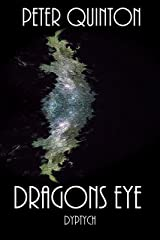 Dragons Eye Dyptych Kindle Edition