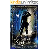 Call of Kythshire: An Epic Fantasy Adventure (Keepers of the Wellsprings Book 1)