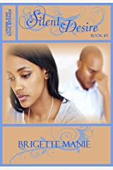 Silent Desire (Loose End Love Stories Book 5) Kindle Edition