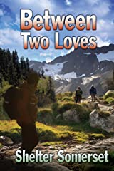 Between Two Loves (Between Two Worlds Book 3) Kindle Edition