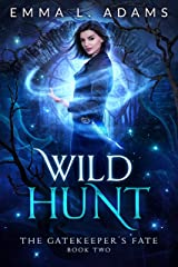 Wild Hunt (The Gatekeeper's Fate Book 2) Kindle Edition