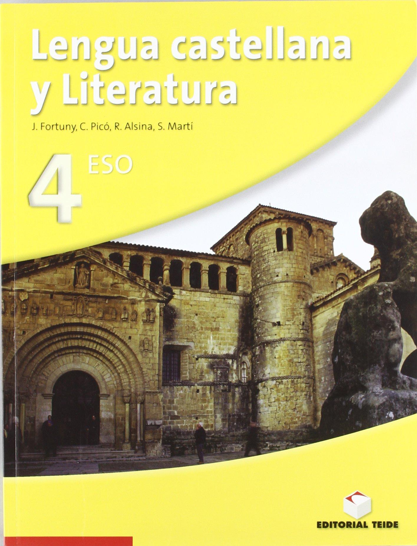 Lengua castellana y literatura 4, ESO - 9788430786534: Amazon.es: Fortuny Giné, Joan Baptista, Picó Llorca, Carme, Alsina Soriano, Rosa, Martí Raüll, Salvador: Libros