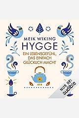 Hygge: Ein Lebensgefühl, das einfach glücklich macht Audible Audiobook