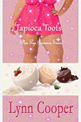Tapioca Toots: (Plus Size Romance Series)