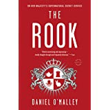 The Rook: A Novel (The Rook Files Book 1)