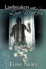 Lawbreakers and Love Makers Kindle Edition
