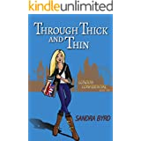 Through Thick and Thin (London Confidential Book 2)
