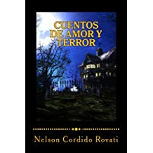 Cuentos de amor y terror (Spanish Edition) Jul 30, 2013