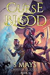 Curse of Blood (Warrior of Souls Book 3) Kindle Edition