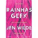 Rainhas geek: Três amigos. Duas histórias de amor. Uma convenção.