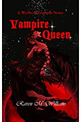 Vampire Queen: A Myths & Legends Story Kindle Edition