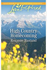 High Country Homecoming (Rocky Mountain Ranch Book 2) Kindle Edition