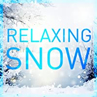 RELAXING SNOW – GENTLE WINTER AMBIANCE