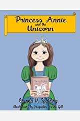 Princess Annie and the unicorn Kindle Edition