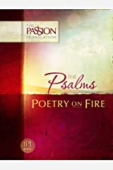 Psalms: Poetry on Fire (The Passion Translation) Kindle Edition