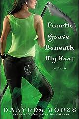 Fourth Grave Beneath My Feet (Charley Davidson Book 4) Kindle Edition