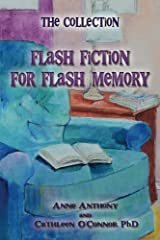 The Collection: Flash Fiction for Flash Memory Kindle Edition