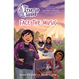 The Startup Squad: Face the Music (The Startup Squad, 2)