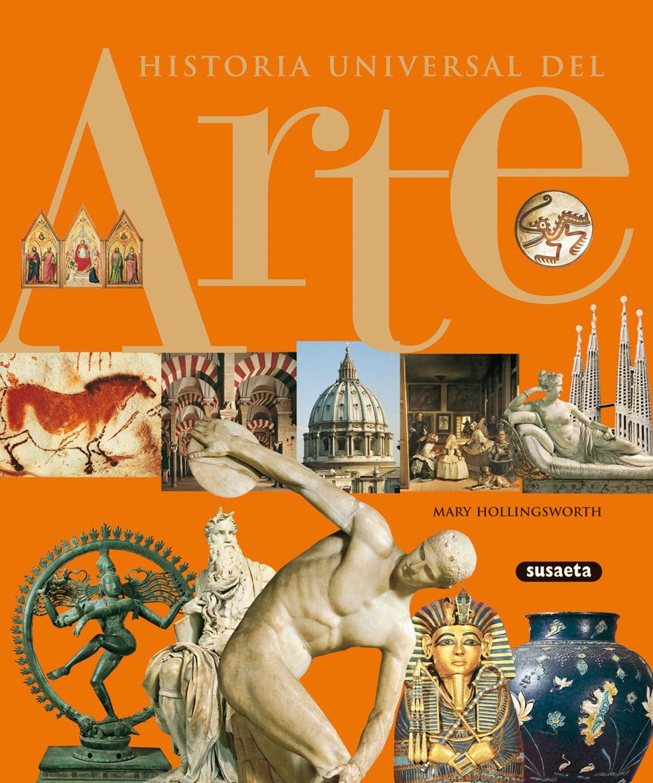 Historia Universal Del Arte: Amazon.es: Susaeta, Equipo, Susaeta, Equipo: Libros