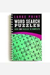 Large Print Word Search Puzzles: Over 200 Puzzles to Complete Spiral-bound