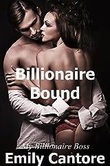 Billionaire Bound: My Billionaire Boss, Part 1 (A Billionaire Romance) Kindle Edition
