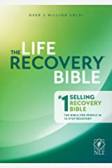 NLT Life Recovery Bible, Second Edition: Addiction Bible Tied to 12 Steps of Recovery for Help with Drugs, Alcohol, Personal Struggles - With Meeting Guide Kindle Edition