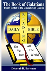 The Book of Galatians: Paul's Letter to the Churches of Galatia (Daily Bible Reading Series 16) Kindle Edition
