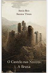 O Castelo nas Nuvens: A Bruxa (Portuguese Edition) Kindle Edition
