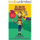 EL HIJO INGRATO. THE UNGRATEFUL SON. EDICION BILINGÜE: ESPAÑOL INGLES. Un libro con imágenes para chicos 3-8. El Hijo Ingrato