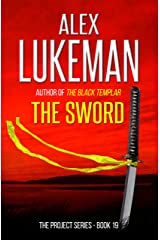 The Sword (The Project Book 19) Kindle Edition