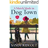 A Match Made in Dog Town: (Dog Town 2)