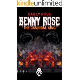 Benny Rose, the Cannibal King (Rewind or Die Book 3)