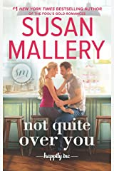 Not Quite Over You (Happily Inc Book 4) Kindle Edition