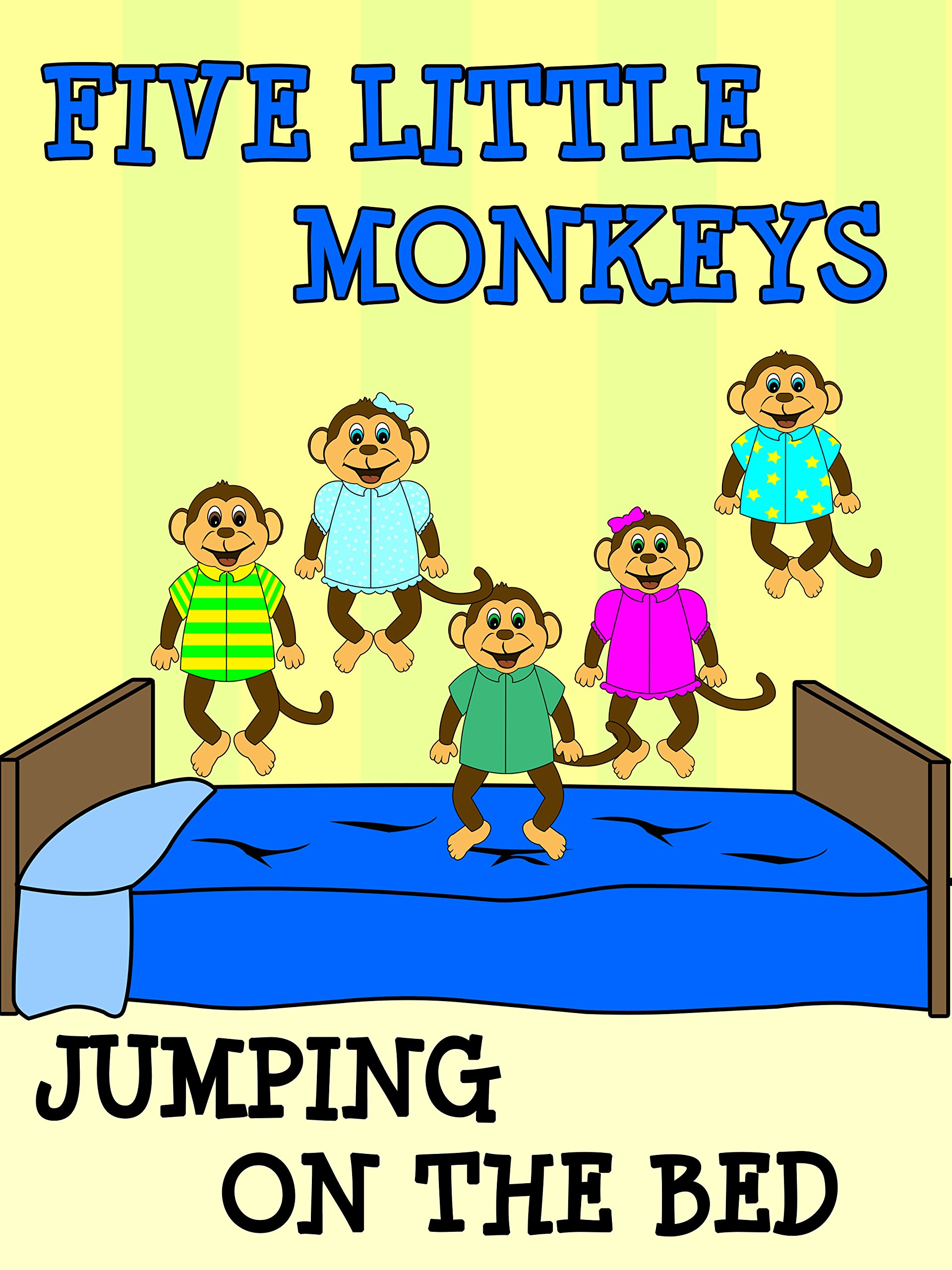 Watch 5 Little Monkeys Jumping On The Bed Prime Video