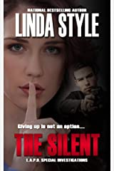 THE SILENT (L.A.P.D. Special Investigations Book 4) Kindle Edition