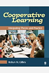 Cooperative Learning: Integrating Theory and Practice Kindle Edition