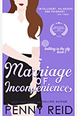 Marriage of Inconvenience: A It's About Time Romance (Knitting in the City Book 7) Kindle Edition