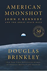 American Moonshot: John F. Kennedy and the Great Space Race Kindle Edition