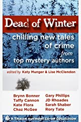 Dead of Winter: Chilling New Tales of Crime Kindle Edition
