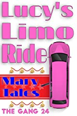 Lucy's Limo Ride (The Gang Book 24) Kindle Edition