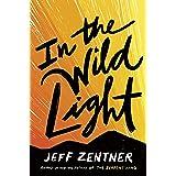 In the Wild Light
