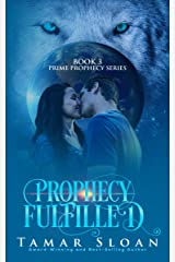 Prophecy Fulfilled: Prime Prophecy Series Book 3 Kindle Edition