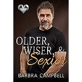 Older, Wiser, & Sexier (The Silver Fox Series)