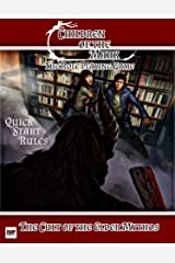 Children of the Mark: The Role Playing Game: The Cult of the Elder Mythos (Cult of the Elder Games Book 1) Kindle Edition