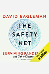 The Safety Net: Surviving Pandemics and Other Disasters Audible Audiobook